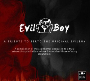 16 - 2015- - Recopilatorio TRIBUTE TO BERTO THE ORIGINAL EVILBOY